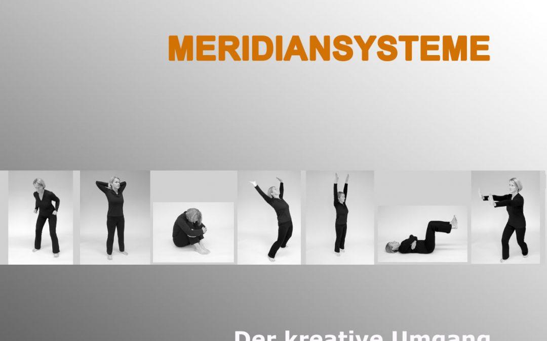 Meridiansysteme live! – Für deinen festen Stand im Leben